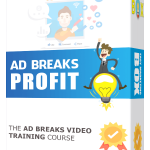 Ad Breaks Profit